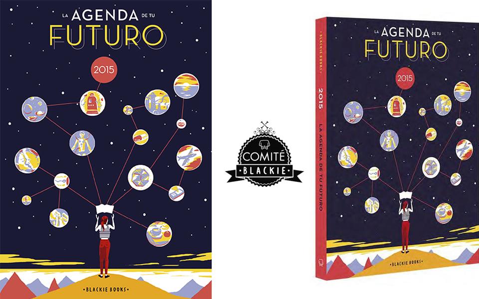 La nueva agenda de Blackie Books viene de tu futuro