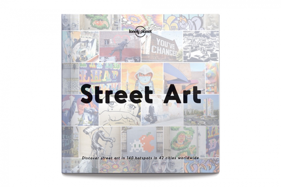 http-hypebeast-com-image-2017-04-lonely-planet-street-art-guide-book-1-2