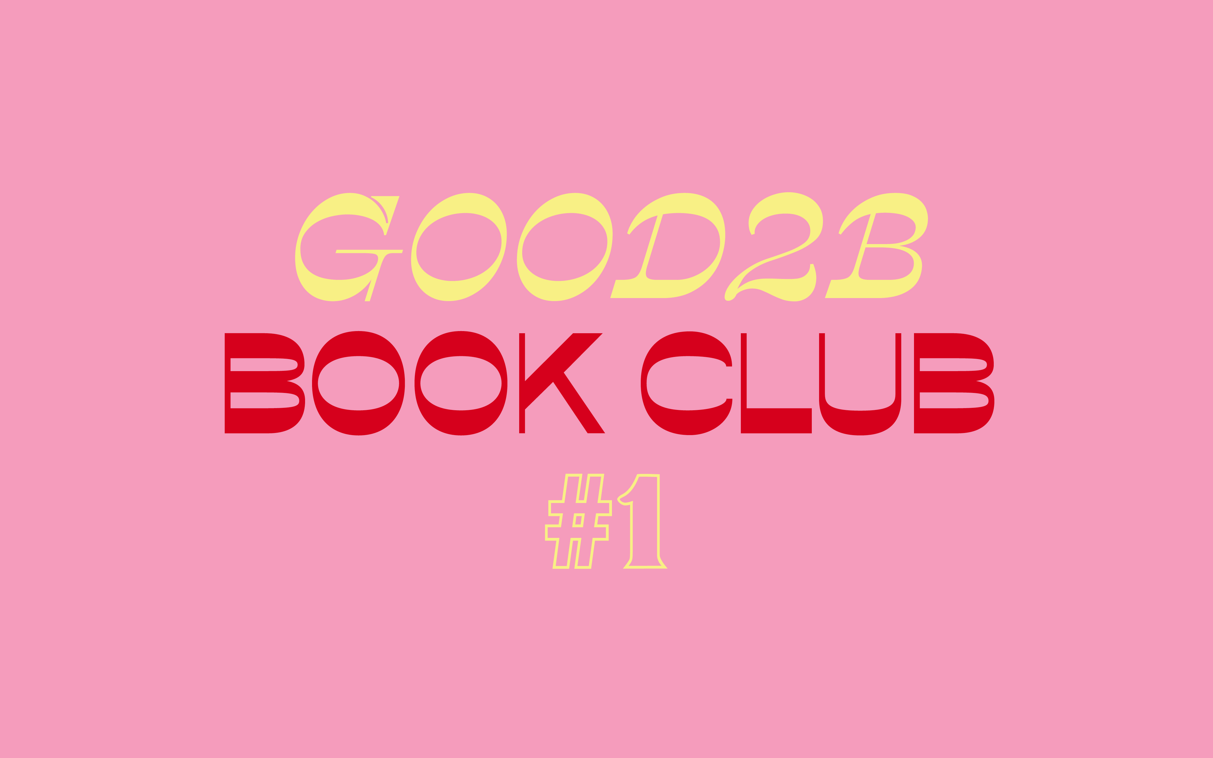 Good2b Book Club #1: Bienvenidos + 'Little Women'